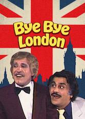Search netflix Bye Bye London