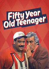 Search netflix Fifty Year Old Teenager