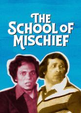 Search netflix The School of Mischief