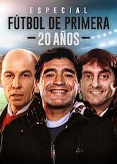 Search netflix Especial 20 años Fútbol de Primera